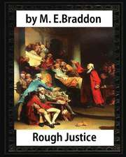 Rough Justice (1898), by M. E. Braddon (Novel)