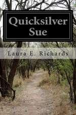 Quicksilver Sue