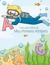 Livro Para Colorir Do Meu Primeiro Alfabeto 1