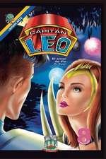 Capitan Leo-Capitulo 8-El Amor de Yla