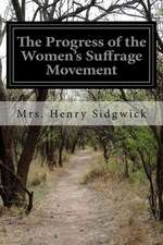 The Progress of the Women's Suffrage Movement