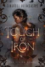 Touch of Iron