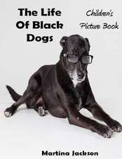 The Life of Black Dogs