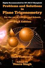 Problems and Solutions in Plane Trigonometry (Latex Edition)