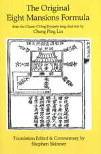 Original Eight Mansions Formula: From the Classic Ch'ing Dynasty Feng Shui Text by Chang Ping Lin