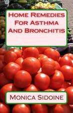 Home Remedies for Asthma and Bronchitis