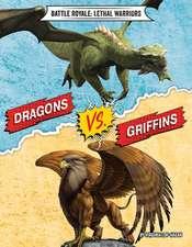 Dragons vs. Griffins