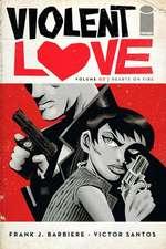 Violent Love Volume 2