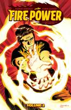 Fire Power by Kirkman & Samnee, Volume 2: Home Fire