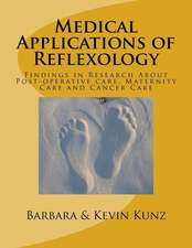 Medical Applications of Reflexology