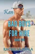 Bad Boys for Hire