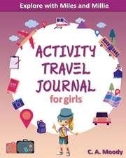 Activity Travel Journal for Girls
