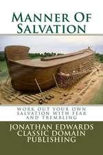 Manner of Salvation
