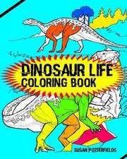 Dinosaur Life Coloring Book