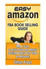 Easy Amazon Fba Book Selling Guide