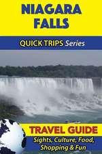 Niagara Falls Travel Guide (Quick Trips Series)