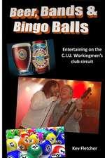 Beer, Bands and Bingo Balls