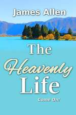 The Heavenly Life
