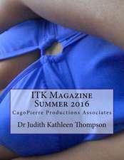 Itk Magazine Summer 2016
