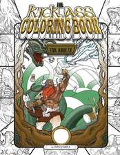 The Kick-Ass Coloring Book for Adults