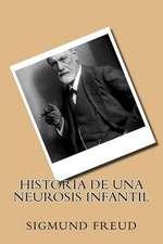 Historia de Una Neurosis Infantil (Spanish Edition)