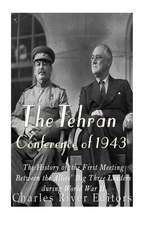 The Tehran Conference of 1943