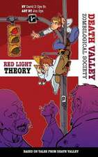 The Red Light Theory