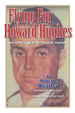 Flying for Howard Hughes
