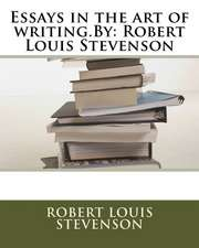 Essays in the Art of Writing.by