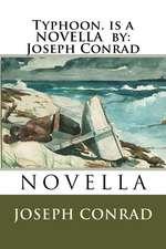 Typhoon. Is a Novella by