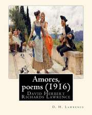 Amores, Poems (1916), by D. H. Lawrence