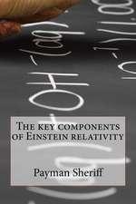The Components of Einstein Relativity