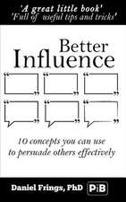 Better Influence