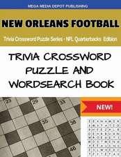 New Orleans Football Trivia Crossword Puzzle Series - NFL Quarterbacks Edition