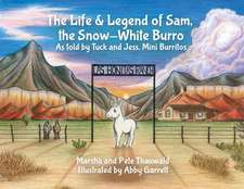 The Life & Legend of Sam, the Snow-White Burro: As Told by Tuck and Jess, Mini Burritos
