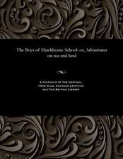 The Boys of Hawkhouse School