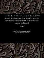 The Life & Adventures of Harvey Teasdale