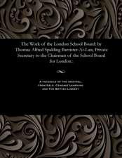 The Work of the London School Board