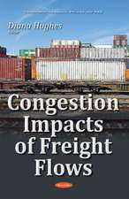 Congestion Impacts of Freight Flows