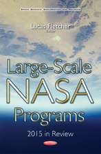 Large-Scale NASA Programs: 2015 in Review