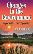 Changes in the Environment: Implications on Vegetation