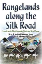 Rangelands Along the Silk Road: Transformative Adaptation Under Climate & Global Change