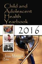 Child & Adolescent Health Yearbook 2016