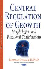 Central Regulation of Growth: Morphological & Functional Considerations