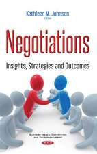 Negotiations: Insights, Strategies & Outcomes