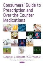 Consumers Guide to Prescription & Over the Counter