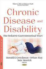 Chronic Disease and Disability: The Pediatric Gastrointestinal Tract