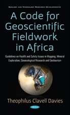 Davies, T: Code for Geoscientific Fieldwork in Africa