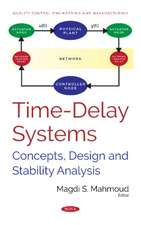 Time-Delay Systems: Concepts, Design and Stability Analysis