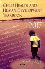 Child Health and Human Development Yearbook 2017